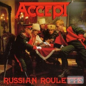 Accept - Russian Roulette [1986/LP-Rip/FLAC/Lossless]