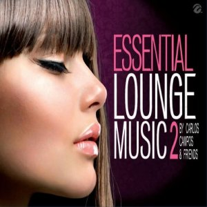 VA - Essential Lounge Music 2 By Carlos Campos & Friends (2014)