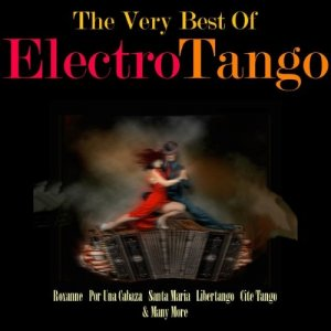 VA - The Very Best of Electro Tango (2014)