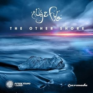 Aly & Fila - The Other Shore (2014)