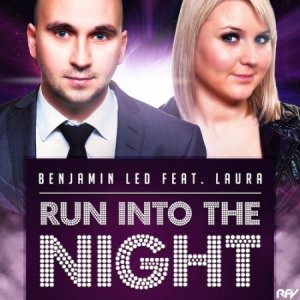 Benjamin Led feat. Laura - Run Into The Night (2014)
