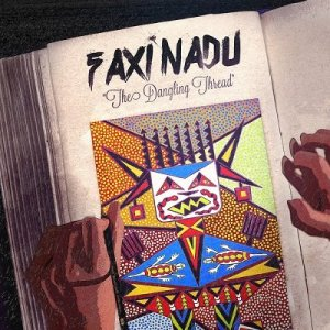 Faxi Nadu - The Dangling Thread (2014)
