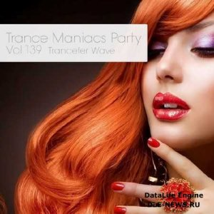 Trance Maniacs Party: Trancefer Wave #139 (2014)