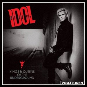 Billy Idol - Kings & Queens of the Underground (2014)