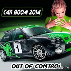 Car Boom 2014 - Out Of Control (2014)