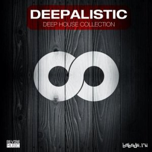 Deepalistic Deep House Collection (2014)