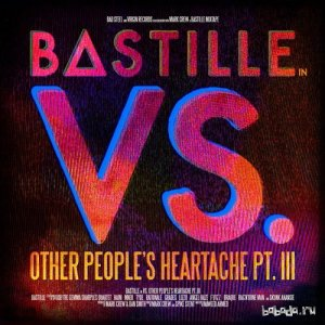 Bastille - Vs. Other People's Heartache, Pt. III (2014)