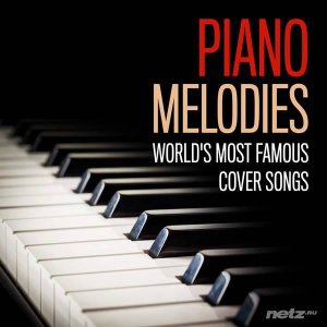 Parker Bruce - Piano Melodies - World's Most Famous Cover Songs (2014)