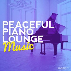 Various Artist  - Peaceful Piano Lounge Music (2014)