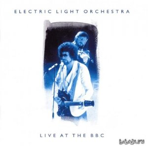 Electric Light Orchestra - Live At The BBC ('73-'76)(2 CD) 1999 320 + (LOSSLESS)