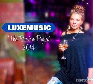 LUXEmusic proжект - The Russian Project (2014)