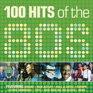 100 Hits Of The 80s (2015)