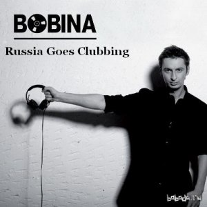 Bobina presents - Russia Goes Clubbing Radio 333 (2015-02-28)