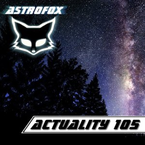 AstroFox - Actuality 105 Best Of House (2015)