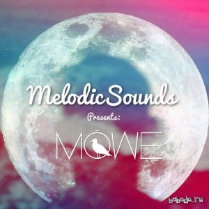 MOWE - Melodic Sounds Guest Mix (2015)