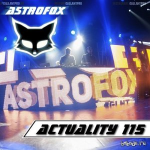 AstroFox - Actuality 115 (Gallant On Space) (2015)
