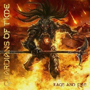 Guardians of Time - Rage and Fire (2015)