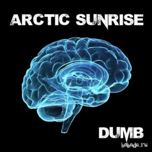 Arctic Sunrise - Dumb (Single) (2015)