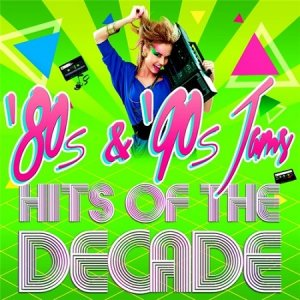 80s and 90s Jams! Hits of the Decade (2015)