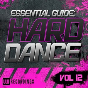 Essential Guide: Hard Dance, Vol. 12 (2015)