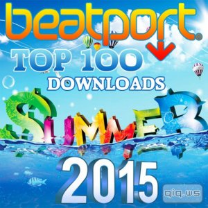 Beatport Top 100 Downloads Summer 2015 (2015)