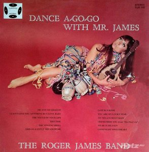 The Roger James Band - Dance A-Go-Go With Mr.James (1971)