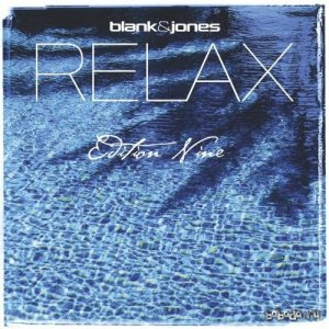 Blank & Jones - Relax Edition Nine (2015) 320 kbps