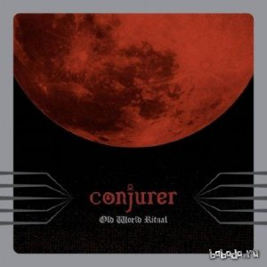 Conjurer - Old World Ritual (2015)