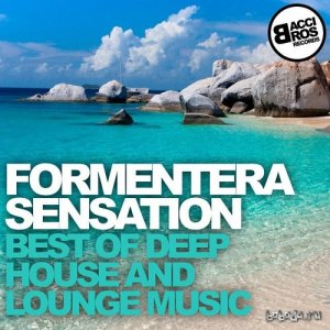 Formentera Sensation Best of Deep House and Lounge Music (2015)