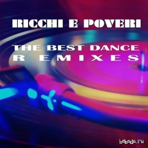 Ricchi E Poveri - The Best Dance Remixes (2015)