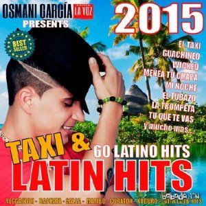Osmani Garcia Presents Taxi & Latin Hits (2015)