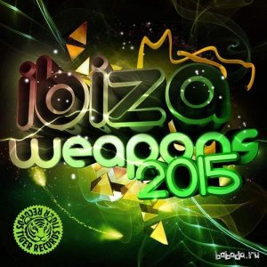 Ibiza Weapons 2015 (2015)