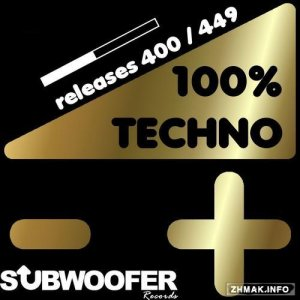 100% Techno - Subwoofer Records Vol 9 (2015)