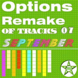 Options Remake Of Tracks (2015 SEPT 07)