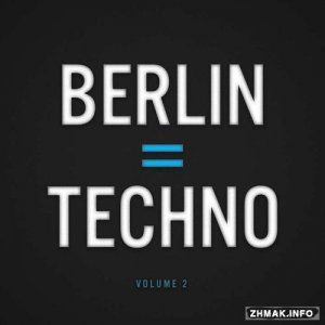 Berlin = Techno Vol 2 (2015)