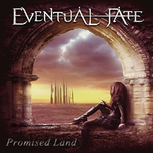 Eventual Fate - Promised Land (2015)