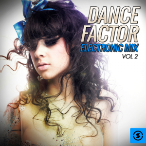 Dance Factor Electronic Mix, Vol. 2 (2015)