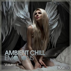 Ambient Chill Emotions Vol 4 (2015)