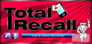 Call Recorder | Total Recall FULL v2.0.38 (Android)