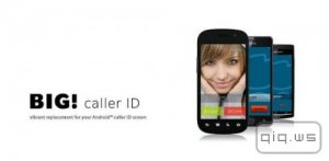 Full Screen Caller ID - BIG! PRO v3.4.15 [Rus/Android]
