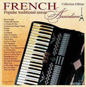 Various Artist - French Accordion / Popular traditional music (2004/2005) FLAC/MP3