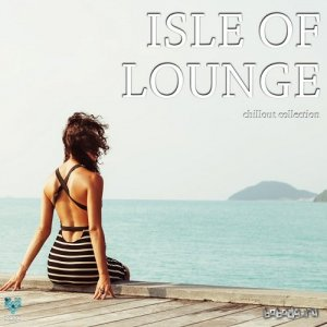 Isle Of Lounge Chillout Collection (2015)