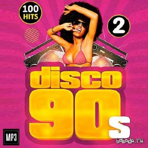 Disco 90s 100 Hits Vol.2 (2015)