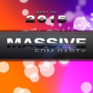 Best Of Massive EDM Party (2015)
