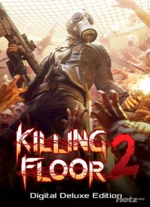 Killing Floor 2: Digital Deluxe Edition v.1020 (2015/RUS/ENG/RePack by W.A.L)