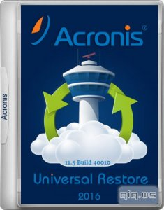 Acronis Universal Restore 2016 11.5 Build 40010 (Rus/Eng)