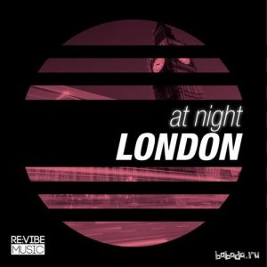At Night - London (2015)