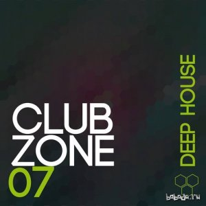 Club Zone - Deep House, Vol. 7 (2015)
