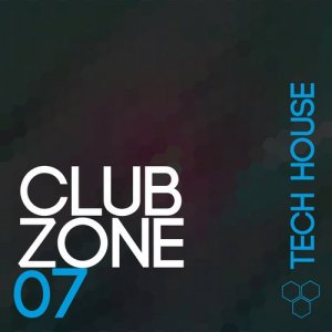 Club Zone - Tech House, Vol. 7 (2015)