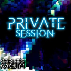 Carlos Mejia - Private Sessions January 2016 (2016)